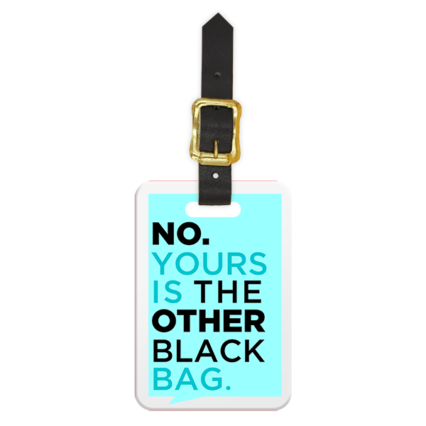 Wrong Black Bag Funny Text Luggage Tag - Front