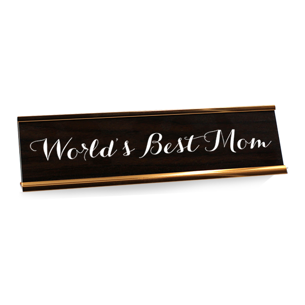 World's Best Mom Desk Plate