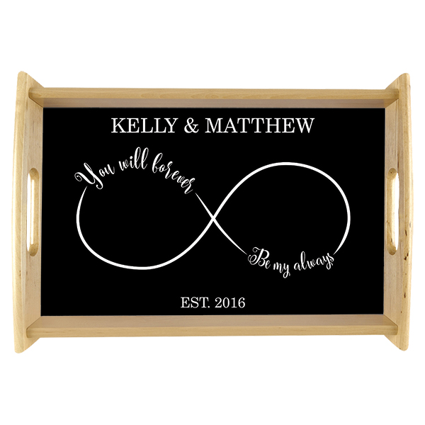 Forever and Always Infinity Custom Wedding Serving Tray
