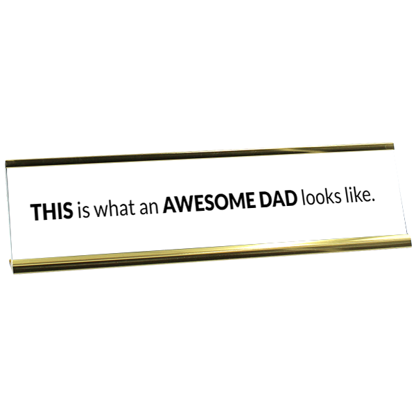 Awesome Dad Desk Plate