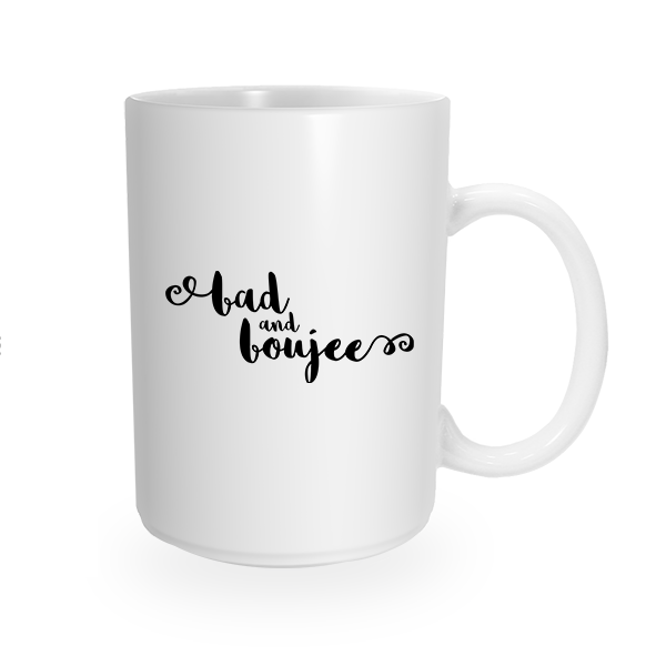 Bad and Boujee Coffee Cup