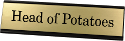 Head of Potatoes Funny Name Plate