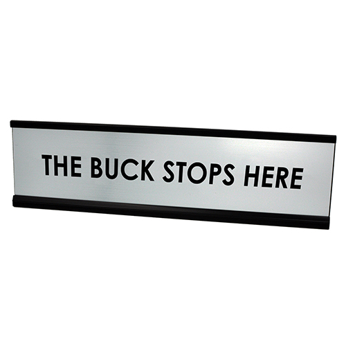 The Buck Stops Here Desk Plate - Silver