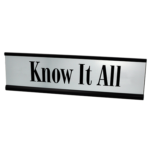Know It All Desk Plate