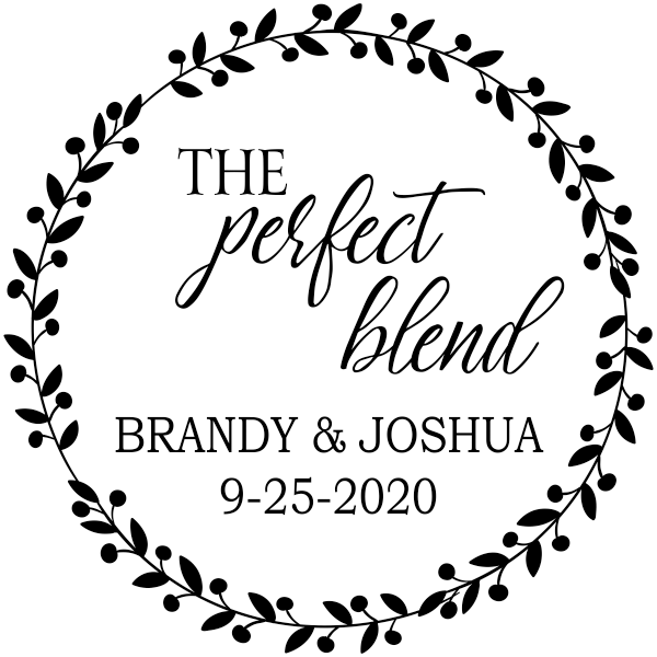 The Perfect Blend Wedding Date Stamp
