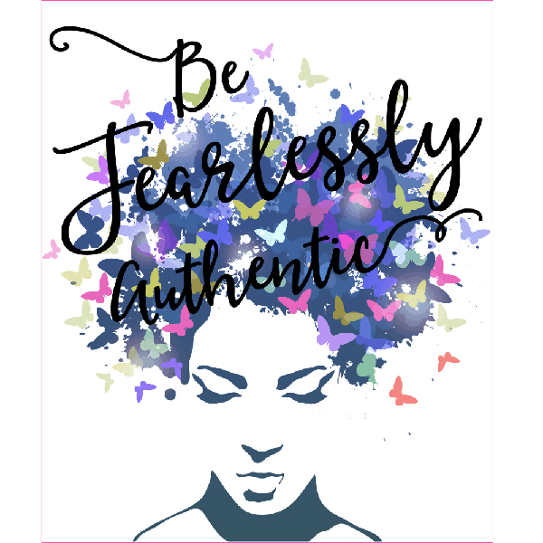 Be Fearlessly Authentic Sign