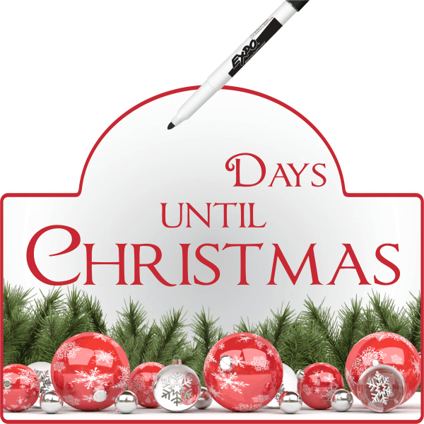 Days until Christmas Dry Erase Sign