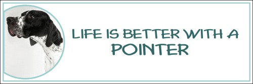 """Life is Better with a Pointer"" Decal"