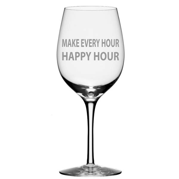 Make Every Hour Happy Hour Wine Glass