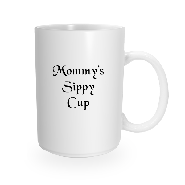 Mommy's Sippy Cup Coffee Mug