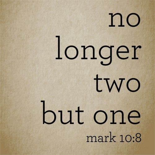 """No Longer Two but One"" Sign"