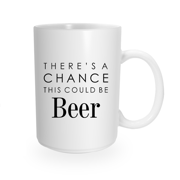 This Might Be Beer Coffee Mug