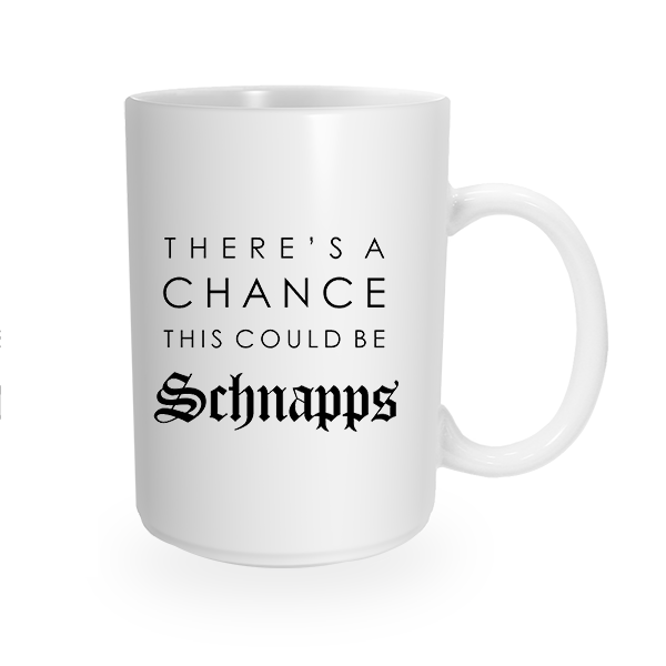 This Might Be Schnapps Coffee Mug