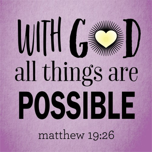 """With God All Things Are Possible"" Sign"