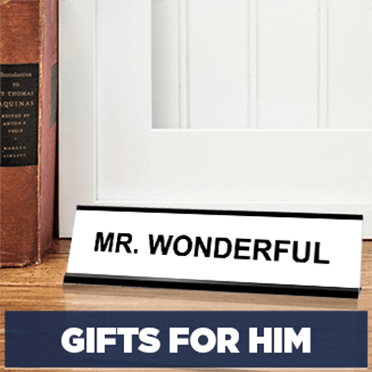 Gifts for Him Deskplate