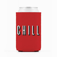 chill funny can koozie